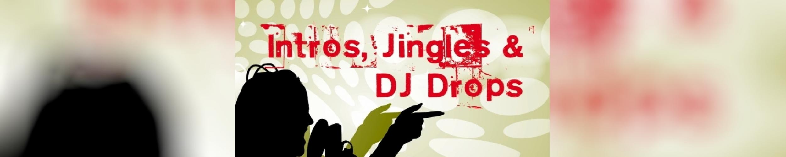 Intros, Jingles & DJ Drops